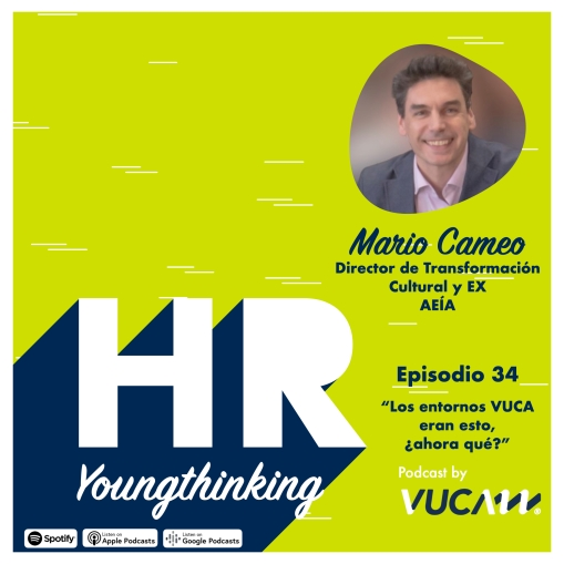ep34 podcast HR Young Thinking Mario Cameo junio 2020